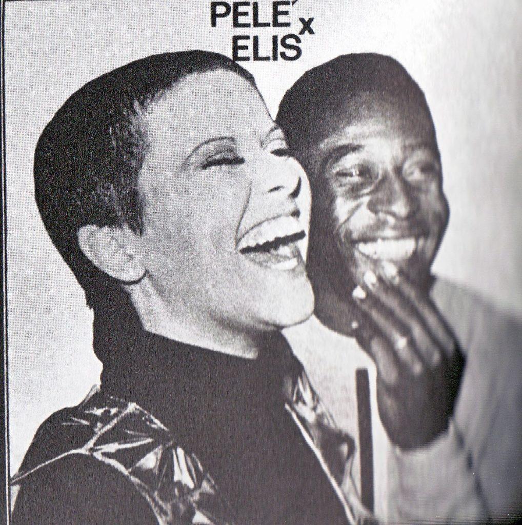 Elis Regina e Pelé.